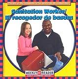 JoAnn Early Macken: Sanitation Worker/El Recogedor De Basura: El Recogedor De Basura (People in My Community/La Gente De Mi Comunidad, Bilingual)