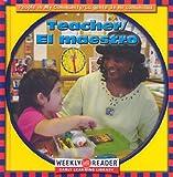 JoAnn Early Macken: Teacher/El Maestro (People in My Community/La Gente De Mi Comunidad, Bilingual)