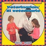 JoAnn Early Macken: Veterinarian/El Veterinario: El Veterinario (People in My Community/La Gente De Mi Comunidad, Bilingual)