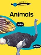 Animals (Everyday Science) by Peter D. Riley