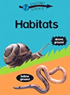 Habitats (Everyday Science) by Peter D.…