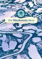 The Mackenzie River by Tim Harris
