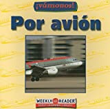 Ashley, Susan: Por Avion = Going by Plane (Vamonos) (Spanish Edition)