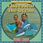 I Live Near the Ocean (Where I Live) by Gini…