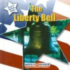 The Liberty Bell by Susan Ashley