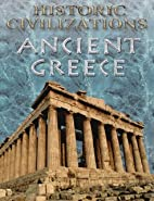 Historic Civilizations: Ancient Greece by…