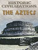 Saunders, Nicholas: The Aztecs