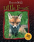 Ariane Chottin: Little Foxes (Born to Be Wild)
