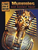 Ganeri, Anita: Mummies And Ancient Egypt