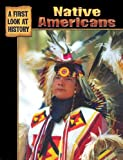Wolfson, Evelyn: Native Americans (First Look at History)