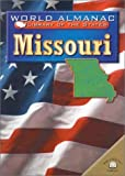 Ingram, Scott: Missouri: The Show-Me State (World Almanac Library of the States)