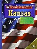 Ingram, Scott: Kansas: The Sunflower State (World Almanac Library of the States)