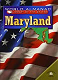 Martin, Michael A.: Maryland: The Old Line State (World Almanac Library of the States)