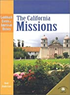 The California Missions (Landmark Events in…