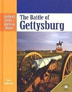 The Battle of Gettysburg (Landmark Events in…