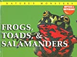 McNab, Chris: Frogs, Toads, & Salamanders