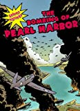 Hudson-Goff, Elizabeth: The Bombing of Pearl Harbor (Graphic Histories (World Almanac))