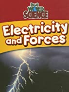 Electricity And Forces (Real World Science)…