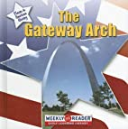 The Gateway Arch by Frances E. Ruffin