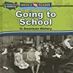 Going to School in American History (Weekly…