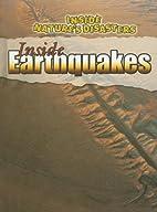 Inside Earthquakes (Inside Nature's…