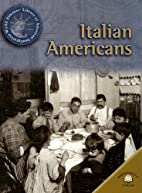 Italian Americans (World Almanac Library of…
