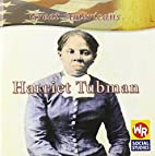 Harriet Tubman (Great Americans) by Monica…
