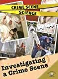 Lorraine Jean Hopping: Investigating a Crime Scene (Crime Scene Science)
