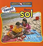 Nations, Susan: Hace Sol / Let's Read About Sun (Que Tiempo Hace?/Let's Read About Weather) (Spanish Edition)