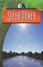 Solar Power (Energy for the Future and…