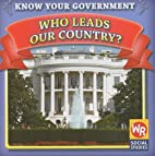 Who Leads Our Country? (Know Your…