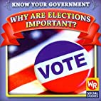 Why Are Elections Important? (Know Your…