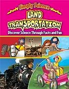 Land Transportation: Discover Science…