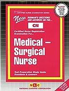 Medical-Surgical Nurse (Certified Nurse…