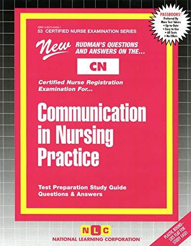 communication-in-nursing-practice-certified-nurse-examination-series-passbooks-certified-nurse-examination-series-cn