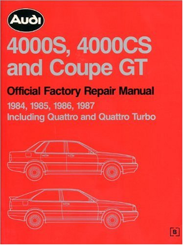 audi-4000s-4000cs-and-coupe-gt-official-factory-repair-manual-1984-1985-1986-1987-including-quattro-and-quattro-turbo