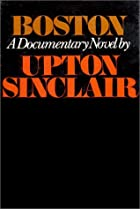 Boston : a novel by Upton Sinclair
