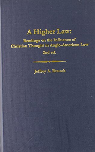a-higher-law-readings-on-the-influence-of-christian-thought-in-anglo-american-law