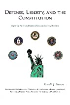 Defense, Liberty, and the Constitution:…