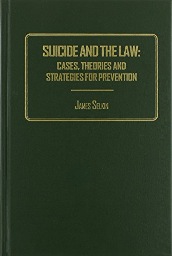 suicide-and-the-law-cases-theories-and-strategies-for-prevention