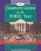 Complete Guide to the TOEFL Test by Bruce…