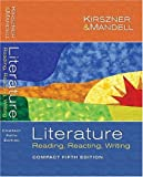 Kirszner, Laurie G.: Literature: Reading, Reacting, Writing
