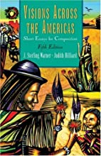 Visions Across the Americas: Short Essays…