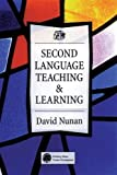 Nunan, David: Second Language: Teaching &amp; Learning
