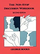 The Non-Stop Discussion Workbook: Problems…