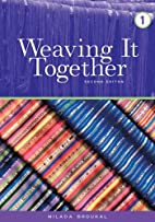 Weaving It Together (Book 1) by Milada…