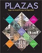 Plazas: Lugar de Encuentro Para La…