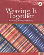 Weaving It Together: Book 4 by Milada…