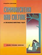 Communication and Culture: A Reading-Writing…