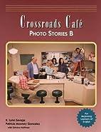 Crossroads Caf? Photo Stories B: English…